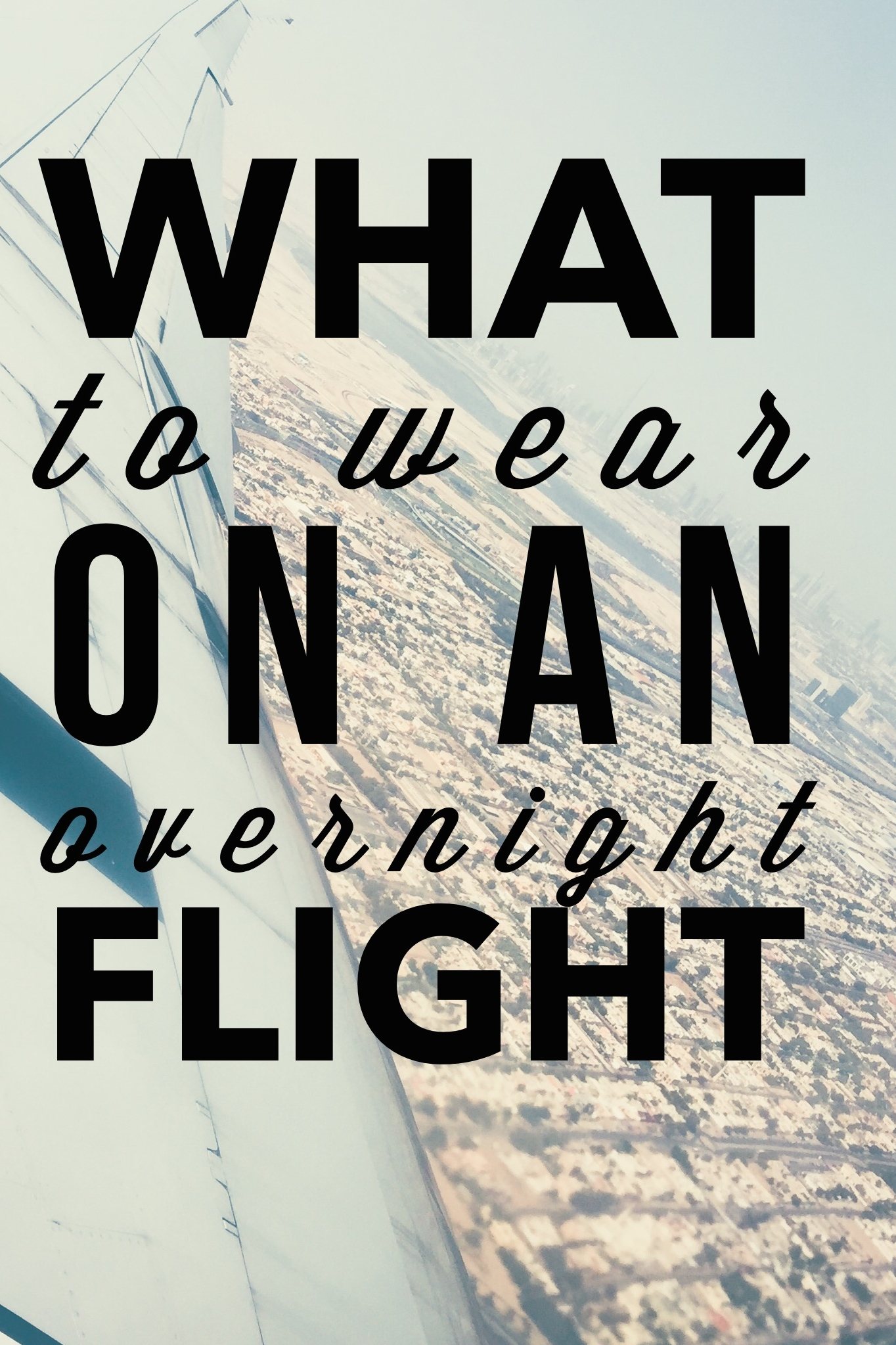 67def1f6bb0f Summer Travel Outfits What to Wear on an Overnight Flight